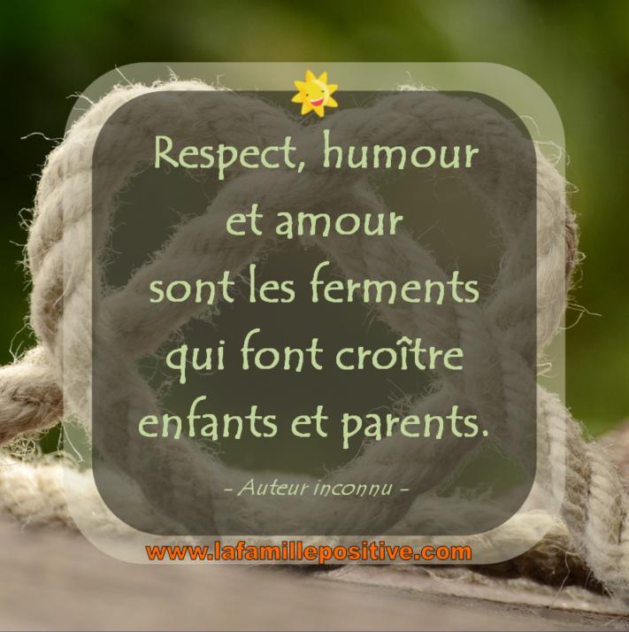 Respect Humour Et Amour La Famille Positive